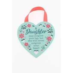 A Daughter May Outgrow Your Lap Hanging Plaque