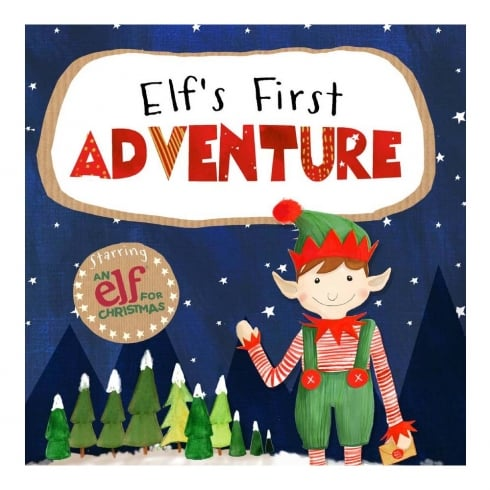 An Elf for Christmas - Elfs First Adventure Book