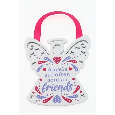 Reflective Words Angels Are Often Sent As Friends Hanging Plaque