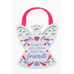 Angels Are Often Sent As Friends Hanging Plaque