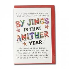 By Jings Is That Anither Year? Birthday Card