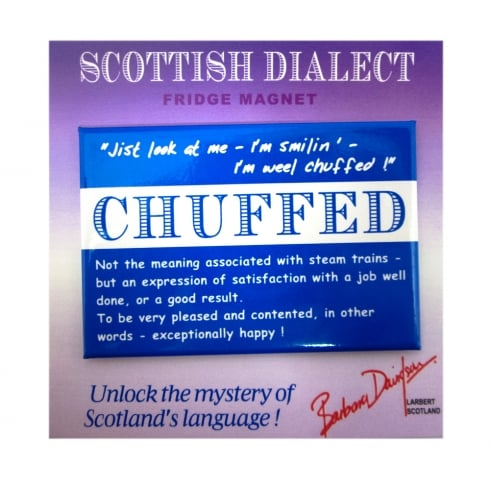 Scottish Dialect Chuffed Magnet