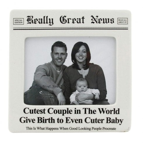 Really Great News Cutest Couple Ever Cuter Baby 4 x 5 Photo Frame