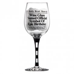Epic Birthday Wine Glass