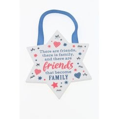 Friends That Become Family Hanging Plaque