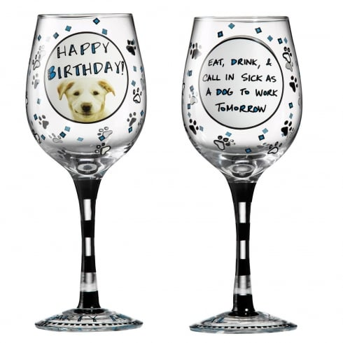 Hoots N Howlers Happy Birthday Sick As A Dog Wine Glass