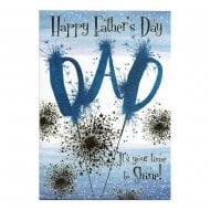 Happy Fathers Day Dad Its Your Time To Shine! Card DF245