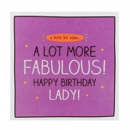 Happy Jackson A Lot More Fabulous! Birthday Lady Card
