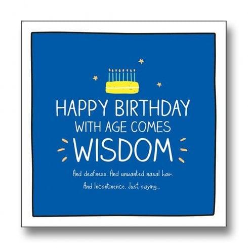 Pigment Happy Jackson - With Age Comes Wisdom Birthday Card GF8057A