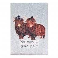 Highland Cows We Mak A Guid Pair Card