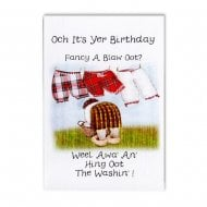 Hing Oot The Washin Scottish Birthday Card