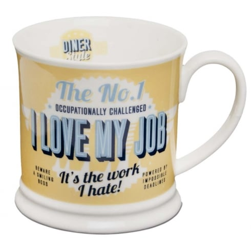 Diner Style Mugs I Love My Job