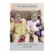 Im So Glad Were Friends - Friends Card