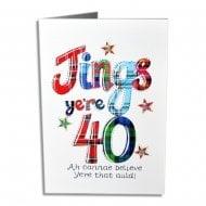 Jings Yer 40 Birthday Card