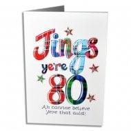 Jings Yer 80 Scottish Birthday Card
