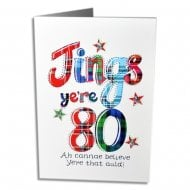 Jings Yere 80 Scottish Birthday Card