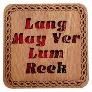 Lang May Yer Lum Reek Square Coaster