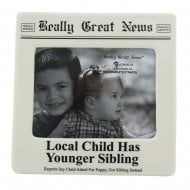 Local Child Has Younger Sibling 4 x 5 Photo Frame