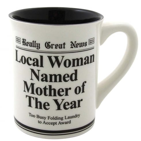 Really Great News Mother Of The Year Mug