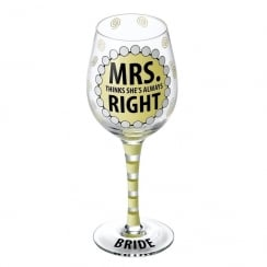 Mrs Always Right Wine Glass