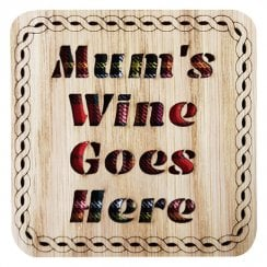 Mums Wine Goes Here Square Coaster