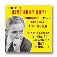 Nutty Neon - Nobodys Saying You Look Any Older Birthday Card LN888A
