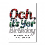 Och Its Yer Birthday Scottish Card