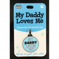 Pet Identity Tag - My Daddy Loves Me