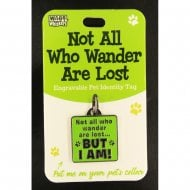 Pet Identity Tag - Not All Who Wander