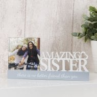 Photo Frame 4 X 4 - Amazing Sister