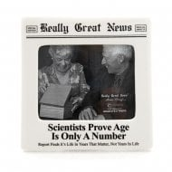 Scientists Prove Age Is Only A Number 4 x 5 Photo Frame