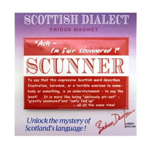 Scottish Dialect Scunner Magnet