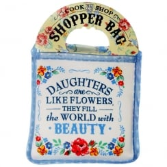 Shopper Bag....Daughters Are Like...