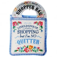 Shopper Bag...I Could Give Up Shopping...