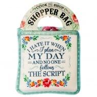 Shopper Bag....I Hate It When I Plan