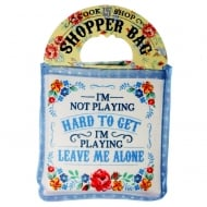 Shopper Bag....Im not playing hard to get...