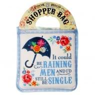 Shopper Bag....It could be raining men...