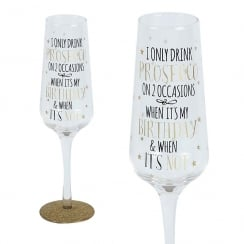 Sparkling Flute Glass I Only Drink Prosecco