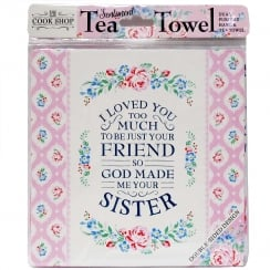 Tea Towel I Loved You Too Much