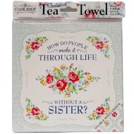 Tea Towel Sister