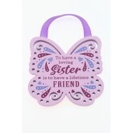 To Have A Loving Sister Hanging Plaque