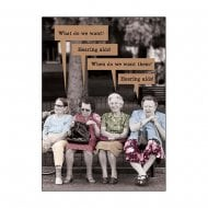 What Do We Want? Hearing Aids - General Greetings Card