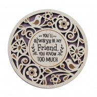 Youll Always Be My Friend Coaster
