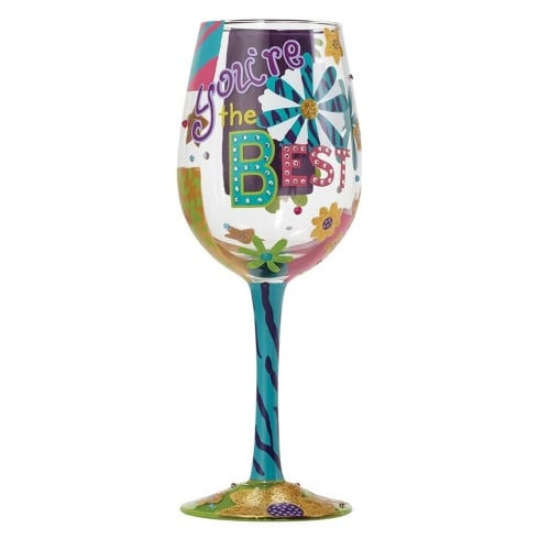 Lolita Youre The Best Wine Glass