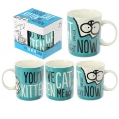 Youve Cat To Be Kitten Mug